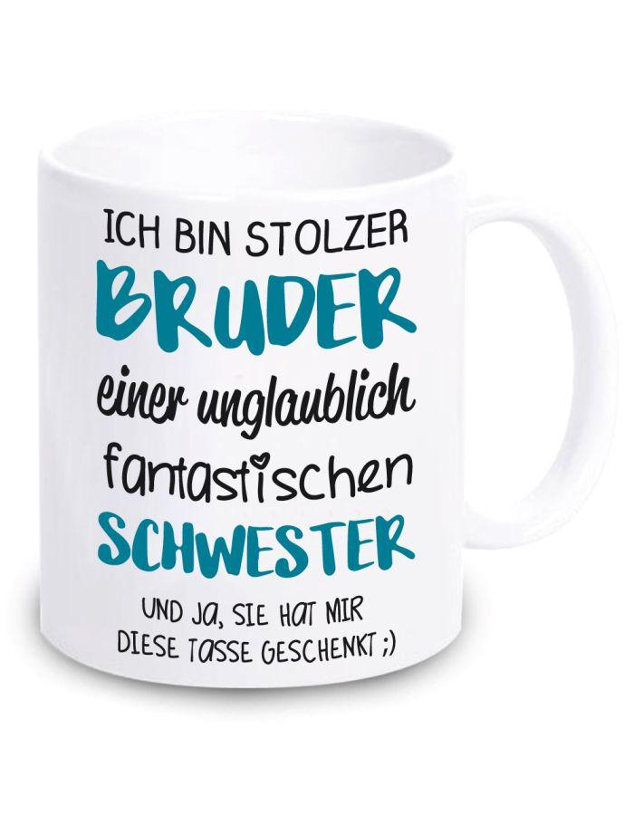 """Weiße Tasse """"Ich bin stolzer Bruder einer unglaublich fantastischen Schwester"""""""