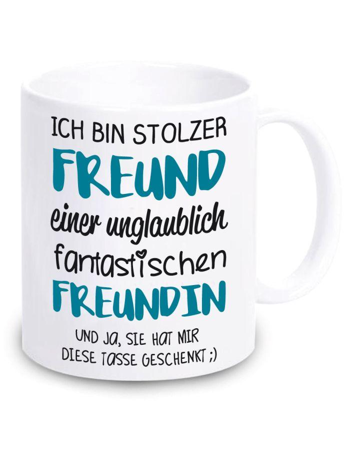 """Weiße Tasse """"Ich bin stolzer Freund einer unglaublich fantastischen Freundin"""""""