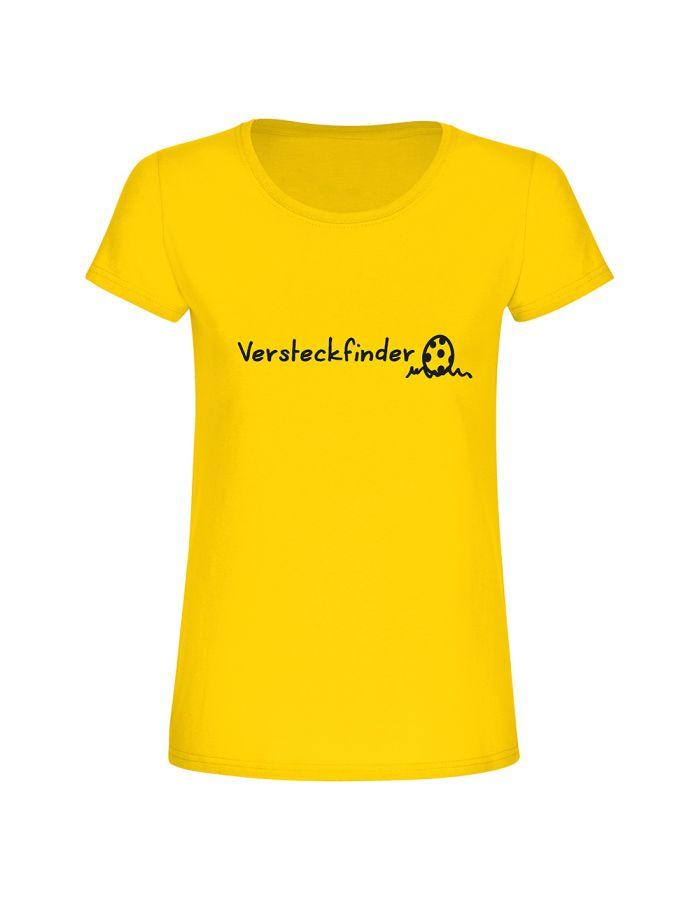 """T-Shirt """"Versteckfinder"""" - Damen"""