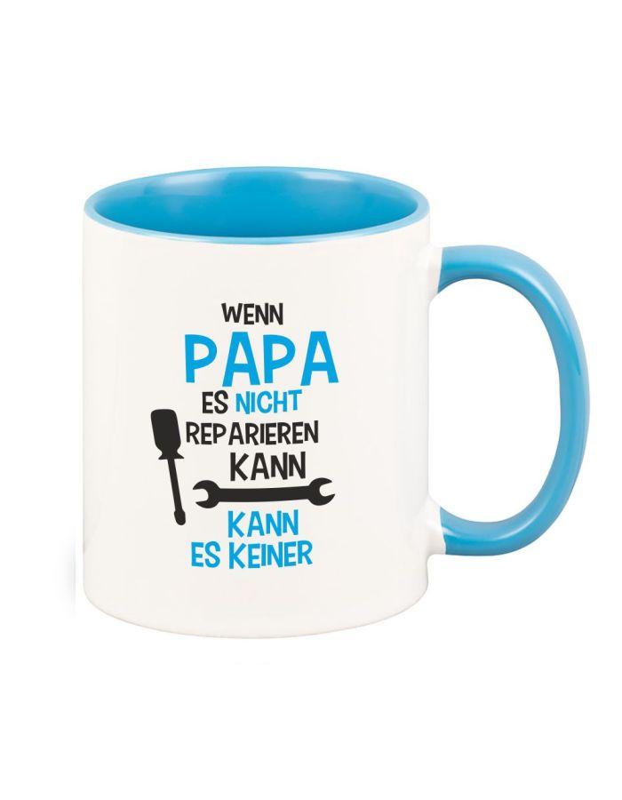 """Tasse """"Wenn Papa es nicht reparieren kann, kann es keiner!"""""""
