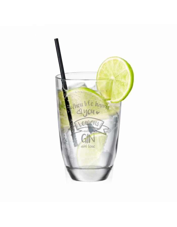 "GIN-Glas ""When life hands you Lemons - make a GIN and tonic"""