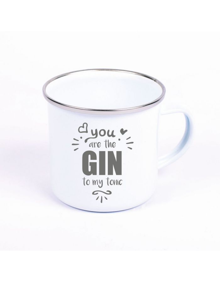 "Metalltasse Emaille Look ""You are the GIN to my Tonic"""